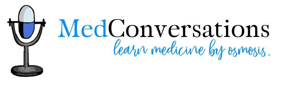Med conversations | Learn med by osmosis
